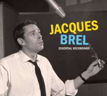 Jacques Brel (1929-1978): Essential Recordings, 3 CDs