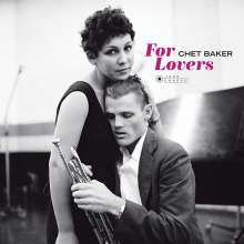 Chet Baker (1929-1988): For Lovers (180g) (Limited-Edition) (William Claxton Collection), LP