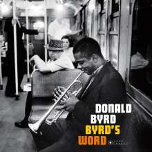 Donald Byrd (1932-2013): Byrd's Word (180g) (Limited-Edition) (William Claxton Collection), LP