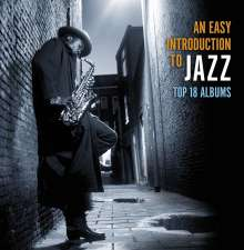 An Easy Introduction To Jazz (Top 18 Albums), 10 CDs