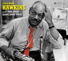 Coleman Hawkins (1904-1969): Coleman Hawkins & The Red Garland Trio / At Ease With Coleman Hawkins (Jazz Images) (Limited Edition), CD