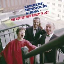 Lambert, Hendricks & Ross: The Hottest New Group In Jazz (+ Bonus Albums) (Jazz Images) (Limited Edition), 2 CDs
