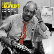 Coleman Hawkins (1904-1969): Coleman Hawkins With The Red Garland Trio (180g) (Limited Deluxe Edition) (William Claxton Collection), LP