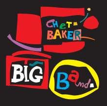 Chet Baker (1929-1988): Big Band (+10) (Limited-Edition), CD