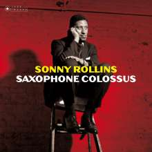 Sonny Rollins (geb. 1930): Saxophone Colossus (180g) (Limited Edition), LP