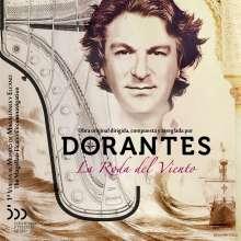 Dorantes (geb. 1969): La Roda Del Viento, CD