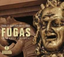 Pablo Queipo De Llano (geb. 1971): 25 Fugen a Quattro Voci, CD