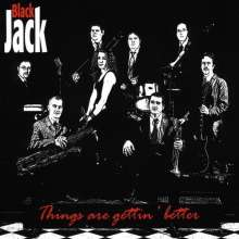 Black Jack: Things Are Gettin' Better, CD