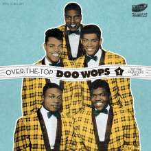 Over The Top Doo Wops Vol.1 - Let The Old Folks Talk, CD