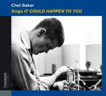 Chet Baker (1929-1988): Sings It Could Happen To You (Deluxe-Edition), CD