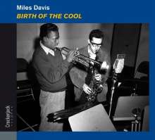 Miles Davis (1926-1991): Birth Of The Cool (Deluxe-Crackerjack-Edition), CD