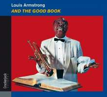 Louis Armstrong (1901-1971): And The Good Book (Deluxe Edition), CD