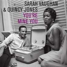 Sarah Vaughan & Quincy Jones: You're Mine You (180g) (Limited-Edition), LP