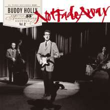 """Buddy Holly: Not Fade Away - Special 55th Anniversary Edition Vol. 2 (33 RPM), Single 7"""""""