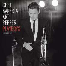Chet Baker & Art Pepper: Playboys (180g) (Limited-Edition), LP