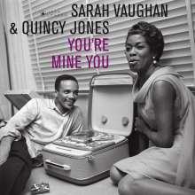 Sarah Vaughan & Quincy Jones: You're Mine You (Jean-Pierre Leloir Collection), CD
