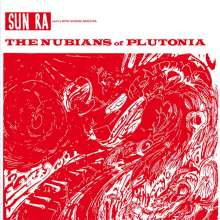 Sun Ra (1914-1993): The Nubians Of Plutonia (remastered) (180g), LP