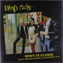 Dead Boys: Down In Flames: Live At The Old Waldorf, San Francisco, 1977, LP