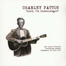 Charley Patton: Lord I'm Discouraged: The Gennett Records Richmond, In. June, 1929, LP
