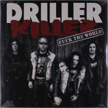 Driller Killer: Fuck The World (Limited-Numbered-Edition), LP