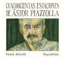 Astor Piazzolla (1921-1992): Las Estaciones Portenas (Die vier Jahreszeiten) für Horn & Orquestrina, CD