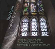 Petr Eben (1929-2007): Orgelwerke, CD