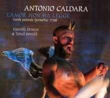 Antonio Caldara (1671-1736): L'Amor Non Ha Legge, 4 CDs
