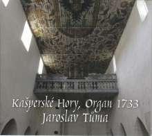 Jaroslav Tuma an der Kannhäuser-Orgel Kasperske Hory, CD
