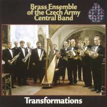 Brass Ensemble of the Czech Army Central Band - Transformations, CD