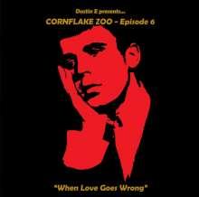 Cornflake Zoo Episode 6, CD