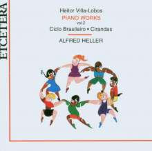 Heitor Villa-Lobos (1887-1959): Klavierwerke, CD