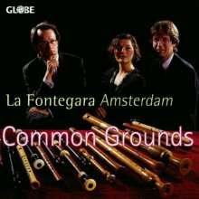 La Fontegara Amsterdam - Common Grounds, CD