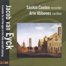 Jacob van Eyck (1590-1657): Musik für Blockflöte & Carillon, CD