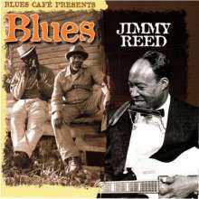 Jimmy Reed: Blues Cafe Presents Jimmy Reed, CD