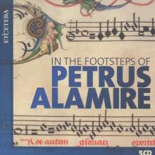 In the Footsteps of Petrus Alamire, 5 CDs
