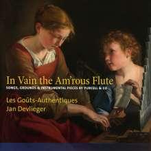 Les Gouts-Authentiques - In Vain the Am'rous Flute, CD