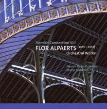 Flor Alpaerts (1876-1954): Orchesterwerke, CD