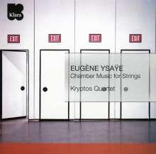 Eugene Ysaye (1858-1931): Kammermusik für Streicher, CD