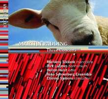 Martijn Padding (geb. 1956): Three Concerti, CD