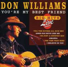 Don Williams: Big Hits Live 1993: You're My Best Friend, CD