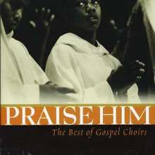 Praise Him Best Of..., CD
