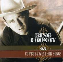 Bing Crosby (1903-1977): 25 Cowboy & Western Songs, CD