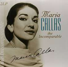 Maria Callas - The Incomparable, 2 LPs