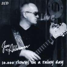 Jan Akkerman: 10.000 Clowns On A Rainy Day, 2 CDs