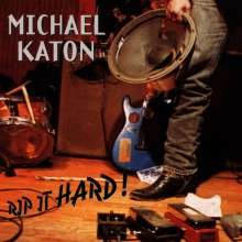 Michael Katon: Rip It Hard, CD