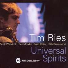 Tim Ries (geb. 1959): Universal Spirits, CD