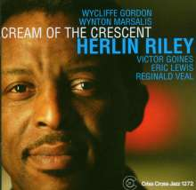 Herlin Riley (geb. 1957): Cream Of The Crescent, CD