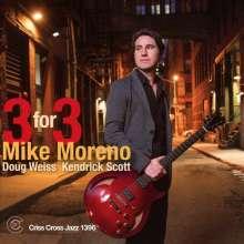 Mike Moreno: Three For Three, CD
