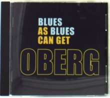 Oberg: Blues As Blues Can Get, CD