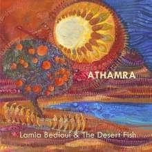 Lamia Bèdioui & The Desert Fish: Athamra, CD